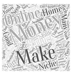 Making Money From Home Where Do You Start Word vector image
