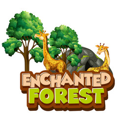 font design for word enchanted forest vector image