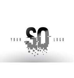 so s o pixel letter logo with digital shattered vector image