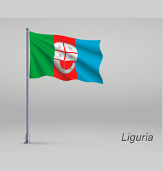 Waving flag liguria - region italy on vector