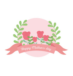 happy mothers day flowers roses leaves floral vector image