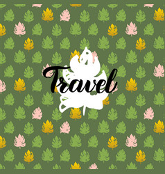 Nature travel handwritten card vector