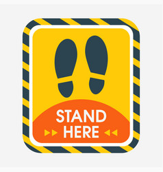 Rectangular yellow sticker with text stand here vector