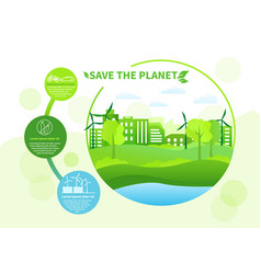 save planet concept with green energy vector image