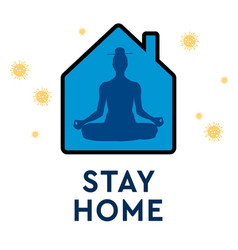 Stay home prevention from virus stay at home vector