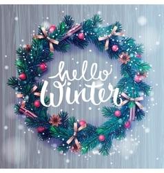 Hello winter background christmas wreath vector