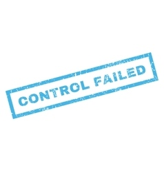 Control Failed Rubber Stamp vector