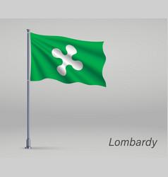Waving flag lombardy - region italy on vector
