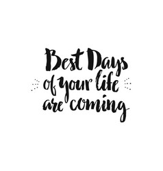 best days of my life vector image