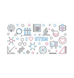 i love stem concept outline banner or vector image