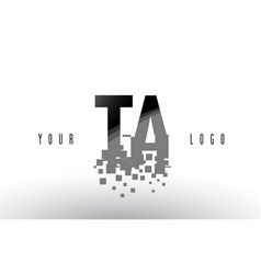 Ta t a pixel letter logo with digital shattered vector