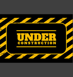 Under construction background in yellow and black vector
