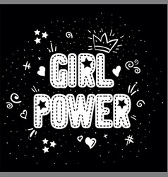 girl power with crown lettering with on black vector image