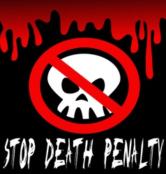 stop death penalty vector image vector image