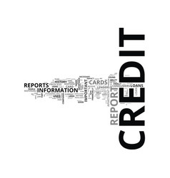 what is a credit report text word cloud concept vector image vector image