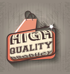 premium quality label retro style vector image