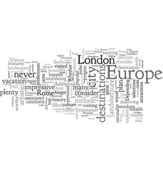 A list of the top travel destinations in europe vector