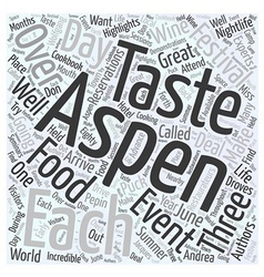 Aspen nightlife taste festival Word Cloud Concept vector