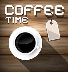 Coffee Time on Wooden Background vector image