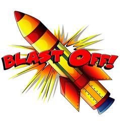 Font design for phrase blast off with rocket vector