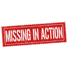 missing in action grunge rubber stamp vector image