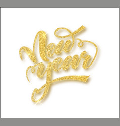 new year card with golden glitter lettering vector image