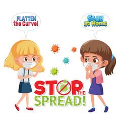 stop spreading coronavirus with girl wearing vector image
