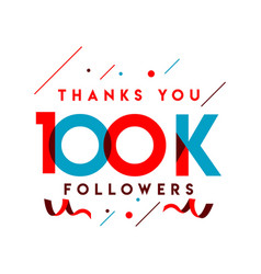 thanks you 100k followers template design vector image