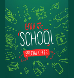 back to school special offer banner w lettering vector image