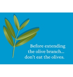 Branch Olive Quote vector image