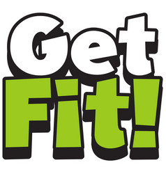 Font design for word get fit on white background vector