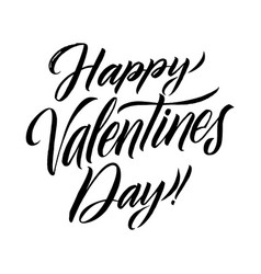 Happy valentines day black lettering greeting card vector