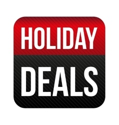 Holiday Deals button vector image vector image