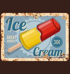 Ice cream shop dessert rusty metal plate vector