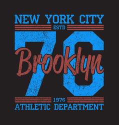 new york brooklyn grunge print for number t-shirt vector image