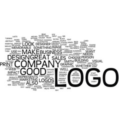 Good logos make great sales tools text background vector