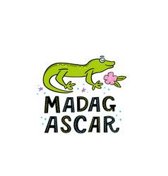 madagscar hand written word with funny gekko vector image