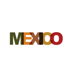 mexico phrase overlap color no transparency vector image