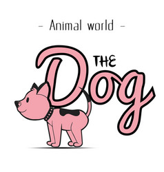 animal world the dog pink dog background im vector image