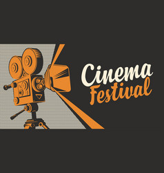 Banner for cinema festival with old movie camera vector
