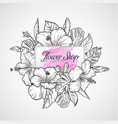 bouquet hibiscus flowers and leaves vector image