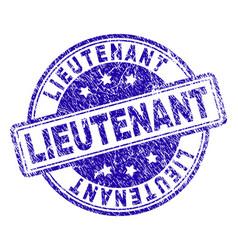 Grunge textured lieutenant stamp seal vector