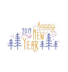 happy new year 2019 phrase handwritten vector image