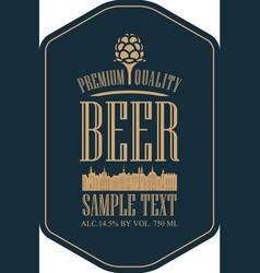 Label for strong beer with old town and lettering vector
