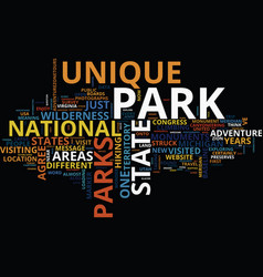 the most unique park in the usa text background vector image