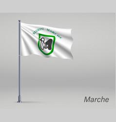 Waving flag marche - region italy on vector