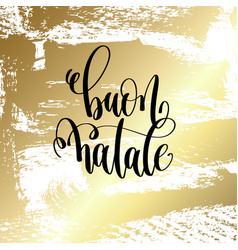 Buon natale - hand lettering quote to winter vector