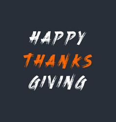 Happy thanksgiving hand written paint brush text vector