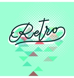 retro word lettering vector image