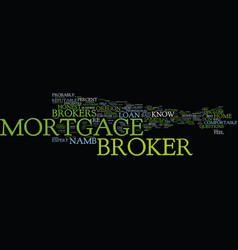 Good mortgage broker vs bad mortgage broker text vector